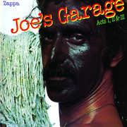 Joe's Garage , Frank Zappa