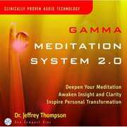 Gamma Meditation System 2.0 , Jeffrey D. Thompson