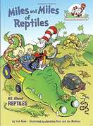 Miles and Miles of Reptiles: All About Reptiles (Dr. Seuss, Cat in theHat)