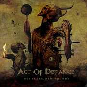 Old Scars, New Wounds , Act Of Defiance