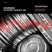 My Boosey Weighs A Ton , Soundsci