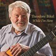 While I'm Here , Theodore Bikel