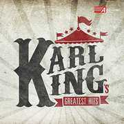 Karl King's Greatest Hits , The King