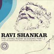 Living Room Sessions Part 2 , Ravi Shankar
