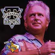 Live at Billy Bob's , T. Graham Brown