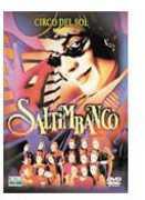 Saltimbanco , Cirque du Soleil