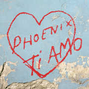 Ti Amo , The Phoenix
