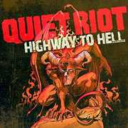 Highway to Hell , Quiet Riot