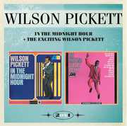 In The Midnight Hour & The Exciting Wilson Pickett [Import] , Wilson Pickett