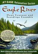 Eagle River: At Ease Relaxation Series , Dean Evenson