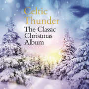 Classic Christmas Album , Celtic Thunder