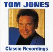 Classic Recordings Tom Jones , Tom Jones