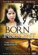 Born Innocent , Linda Blair