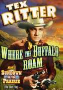 Tex Ritter Double Feature: Where the Buffalo Roam , Tex Ritter