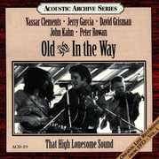 That High Lonesome Sound - Live Recordings 1973 1 , Old & In the Way