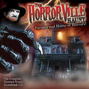 Paranormal House of Horrors , The Horror Ville Haunts