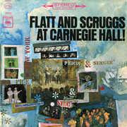 At Carnegie Hall: Complete Concert , Flatt & Scruggs