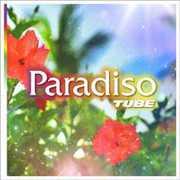 Paradiso [Import] , TUBE