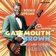 Boogie Uproar: Complete Aladdin /  Peacock Singles [Import] , Clarence Brown Gatemouth