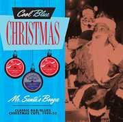 Mr. Santas Boogie - Classic R&B/ Blues Christmas Cuts, 1949-53 , Various Artists