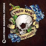 Unplugged (Live from Sugar Hill Studios) , Lynch Mob