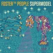 Supermodel , Foster the People