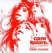 Colpo Rovente: Colonna Sonora (Original Soundtrack) , Piero Piccioni