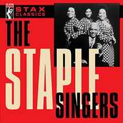 Stax Classics , The Staple Singers