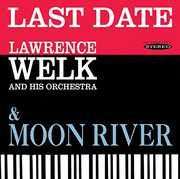 Last Date & Moon River , Lawrence Welk
