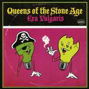 Era Vulgaris , Queens of the Stone Age