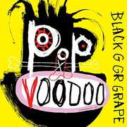Pop Voodoo , Black Grape