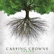 Thrive , Casting Crowns