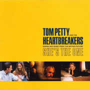 Songs And Music From The Motion Picture She's The One , Tom Petty & Heartbreakers