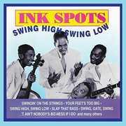 Swing High Swing Low , The Ink Spots