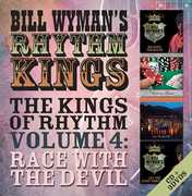 Kings Of Rhythm Volume 4: Race With The Devil [Import] , Bill Wyman