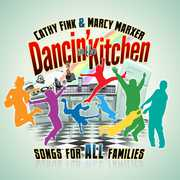 Dancin in the Kitchen: Songs for All Families
