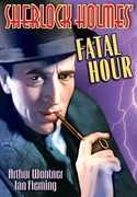 Sherlock Holmes' Fatal Hour , Arthur Wontner