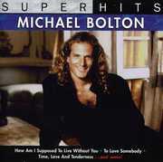 Super Hits , Michael Bolton