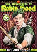 The Adventures of Robin Hood: Volume 26 , Richard Greene