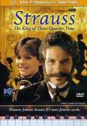 Strauss: The King of the Three Quarter Time , Derek Senft