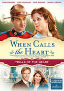 When Calls the Heart: (Trials of the Heart) , Lori Loughlin