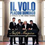 Notte Magica: Tribute To The Three Tenors [Import] , Il Volo