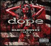 Blood Money Part 1 , The Dope