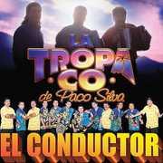 El Conductor , La Tropa Co. De Paco Silva