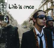 Life Is Once [Import] , Alpha