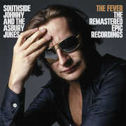 Fever--the Remastered Epic Recordings , Southside Johnny & Ashbury Jukes