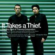 It Takes a Thief , Thievery Corporation