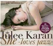 She Loves Jazz [Import] , Julee Karan