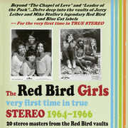 The Red Bird Girls: Very First Time In True Stereo 1964-1966