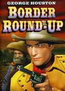 Border Round-Up , Dennis Moore
